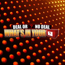 Deal Or No Deal: What's In Your Box?