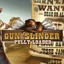 Gun Slinger Fully Loaded