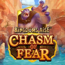 Kingdoms Rise Chasm of Fear