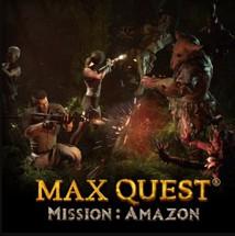 Max Quest - Mission Amazon