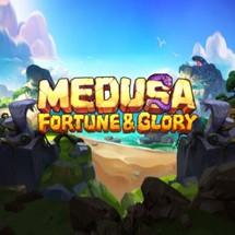 Medusa Fortune & Glory