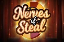 Nerves of Steal