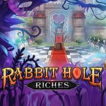 Rabbit Hole Riches