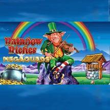 Rainbow Riches Megaquads