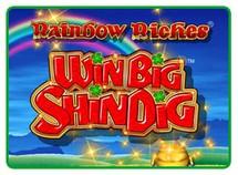 Rainbow Riches Win Big Shindig