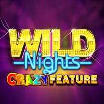 Wild Nights: Crazy Feature